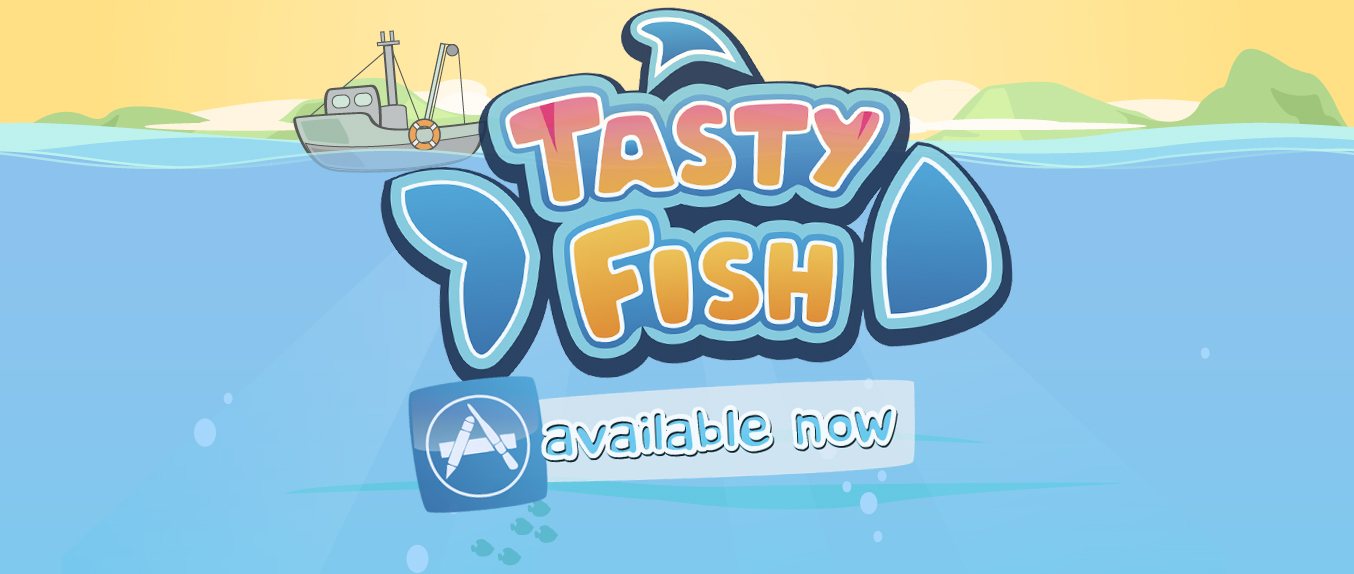 Tasty Fish! Now Available on iTunes and App Store!